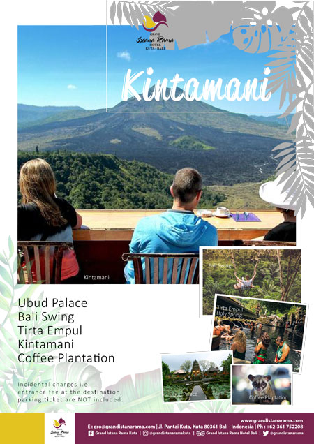 Grand Istana Rama Hotel-Transportation Promo-Tour Kintamani