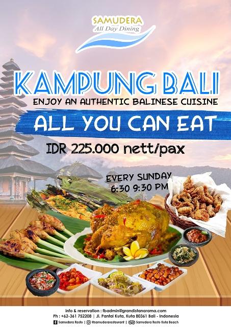 Sunday Promo Kampung Bali in Samudera Restaurant-Grand Istana Rama Hotel Kuta Bali